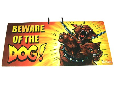 Beware of the Dog Elite Sign