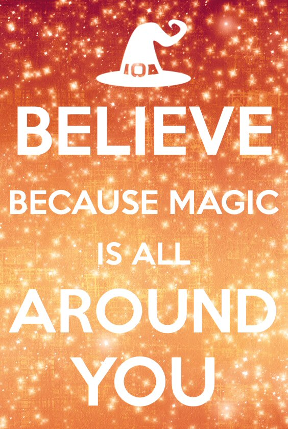 Believe because Magic is all around you Magnet