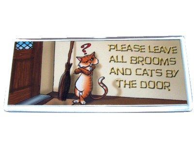 Please Leave All Brooms and Cats by the Door Magnet
