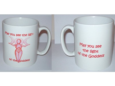 Goddess Inspiration Mug May You See The Light of the Goddess (W)