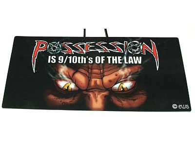 Possession is 9/10th's of the Law Elite Sign