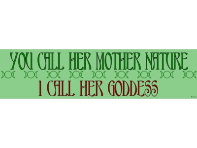 Mother Nature Goddess Bumper Sticker
