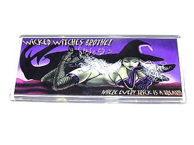 Wicked Witches Brothel Magnet