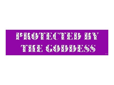 Protected by the Goddess Bumper Sticker