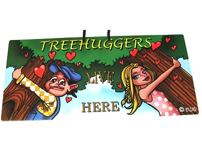 Treehuggers Live Here Elite Sign