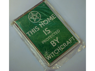 THis Home is Protected by Witchcraft Magnet