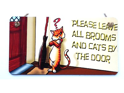 Please Leave Brooms & Cats by Door Wood & Fabric Witchy Sign