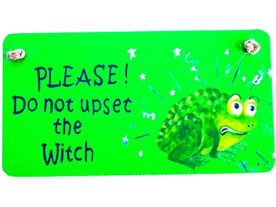 Please Don't Upset the Witch Wood & Fabric Witchy Sign